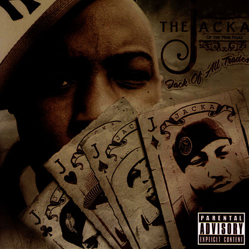 Jack Of All Trades by The Jacka