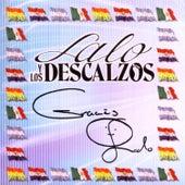 Gracias by Lalo Y Los Descalzos