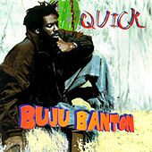 Quick by Buju Banton