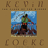 The Flash Of The Mirror by Kevin Locke