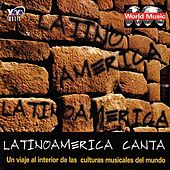 Latinoamerica Canta - Vol. 1 by Various Artists