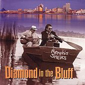Diamond In The Bluff by Memphis Sheiks
