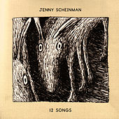 12 Songs by Jenny Scheinman