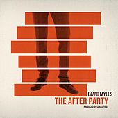 The After Party by David Myles