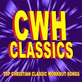 Christian Workout Hits Classics - Top Christian Classic Workout Songs by Christian Workout Hits