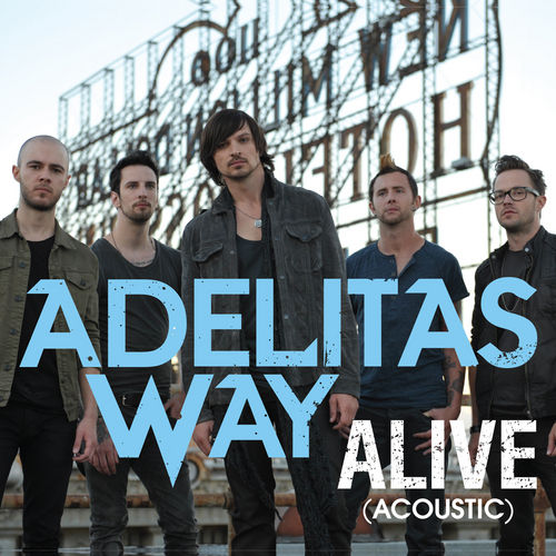 Alive by Adelitas Way