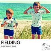 Gory Glory Days by Fielding