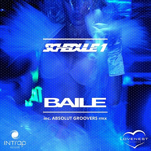 Baile by Schedule 1