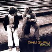 Echo by Ohm Guru