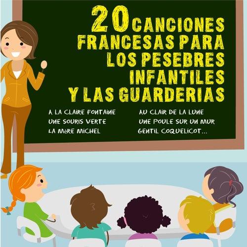 20 Canciones Francesas Para Los Pesebres Infantiles Y Las Guarderias by La Profesora Francesa