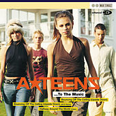 To The Music... by A*Teens