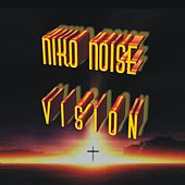 Vision by Niko Noise