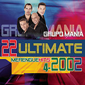 22 Ultimate Hits Series by Grupo Mania