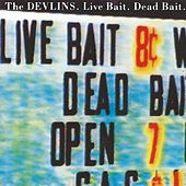 Live Bait Dead Bait EP by The Devlins