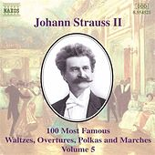 100 Most Famous Works Vol. 5 by Johann Strauss, Jr.