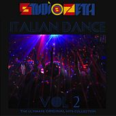 Studio Zeta Italian Dance Compilation, Vol. 2 (The Ultimate Original Hits Collection) by Disco Fever