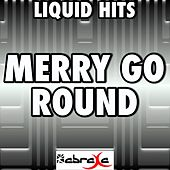 Merry Go 'round - a Tribute to Kacey Musgraves by Liquid Hits