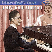 Bluebird's Best: Jazz King Of New Orleans by Jelly Roll Morton