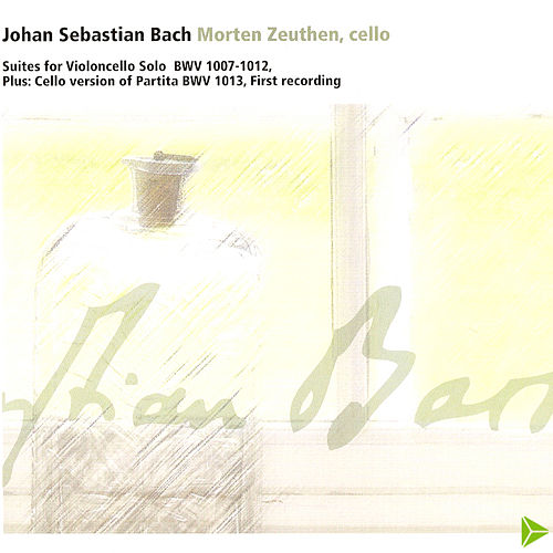 J. S. Bach Suites for Violoncello Solo by Morten Zeuthen