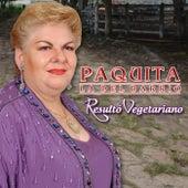 Resulto Vegetariano by Paquita La Del Barrio