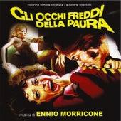 Gli occhi freddi della paura (Original motion picture soundtrack) by Ennio Morricone
