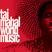 World Music by Taj Mahal