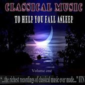 Classical Music to Help You Fall Asleep Volume 1 by Various Artists