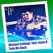 Take Me Back by Michael Collings