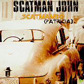 Scatmambo (Patricia) by Scatman John