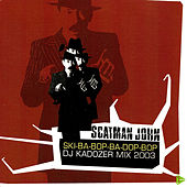 Ska-ba-bop-ba-dop-bop DJ Kadozer MIX by Scatman John