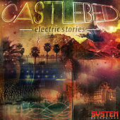 Electric Stories EP by Castlebed