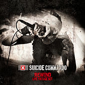 Rewind (Live Vintage Set) by Suicide Commando