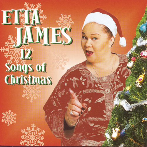 Twelve Songs Of Christmas by Etta James
