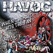 When the Shit Hits the Fan by Havoc