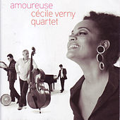 Amoureuse by Cécile Verny Quartet