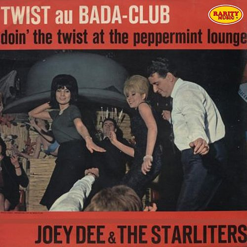 Doin' the Twist At the Peppermint Lounge by Joey Dee and the Starliters