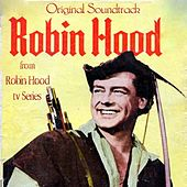 The Adventures of Robin Hood (From 'Robin Hood' TV Serie) by Edwin Astley