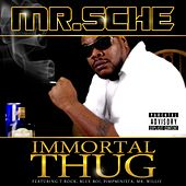 Immortal Thug by Mr. Sche
