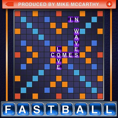 Love Comes in Waves by Fastball