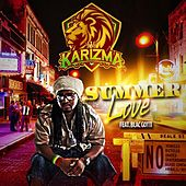 Summer Love (feat. Blac Gotti) by Karizma