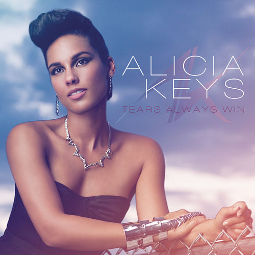 Tears Always Win by Alicia Keys