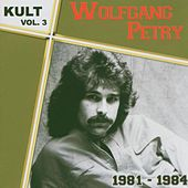 Kult Vol.3-1981-1984 by Wolfgang Petry