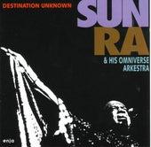 Destination Unknown by Sun Ra