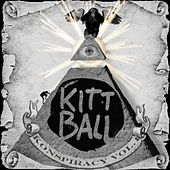 Kittball Konspiracy, Vol. 1 by Various Artists
