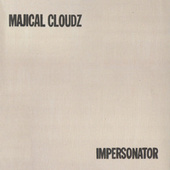 Impersonator by Majical Cloudz