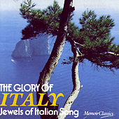 The Glory Of Italy: Jewels Of Italian Song by Various Artists