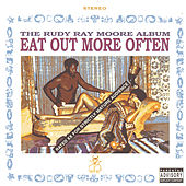 Eat Out More Often by Rudy Ray Moore