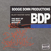 Best of BDP B-Boy Sessions by Boogie Down Productions