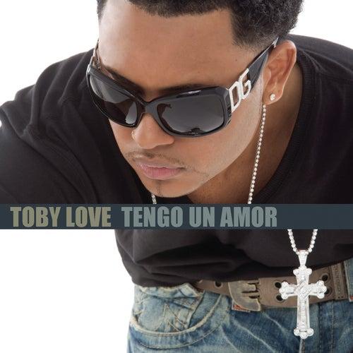 Tengo Un Amor by Toby Love