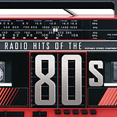 Radio Hits Of The '80s by Various Artists